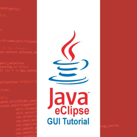 Java GUI Tutorial with Eclipse for Beginners (For Absolute