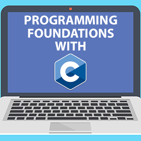 Programming Foundations with C