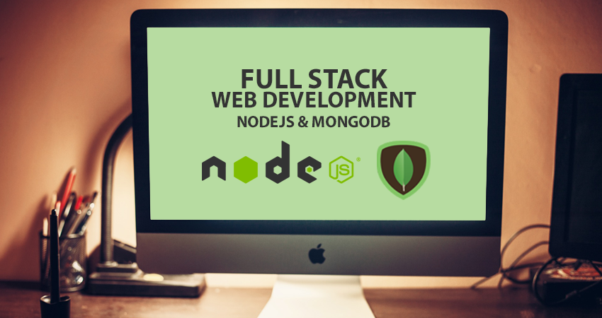 Full Stack Development – NodeJS & MongoDB – Part 2
