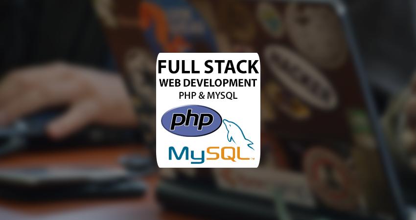 Full Stack Development – PHP & MySQL – Part 2