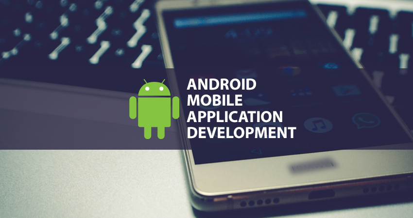 Android App Development – Full Stack – Part 1