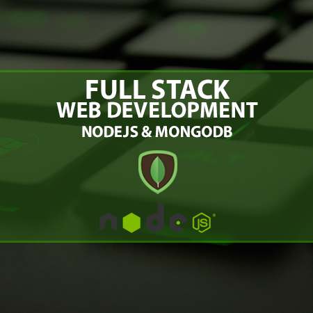 Full Stack Development – NodeJS & MongoDB – Part 1