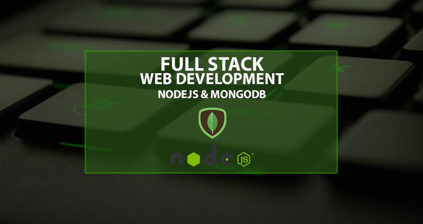 Full Stack Development – NodeJS & MongoDB – Part 1 – eWorker