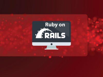 Ruby on Rails Development from Scratch