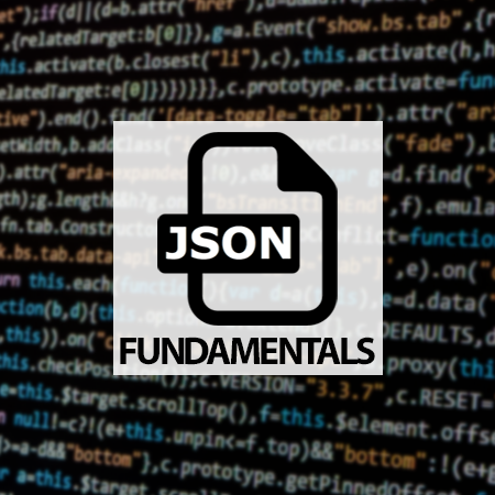 JSON Fundamentals Tutorial