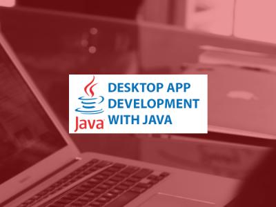 Desktop App Development with Java – Full Stack – Part 1