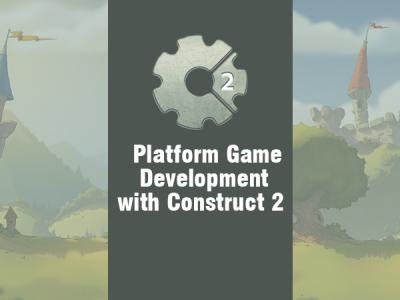 Platform Game Development with Construct2