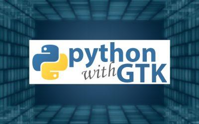 Python GUI Development with GTK+ 3