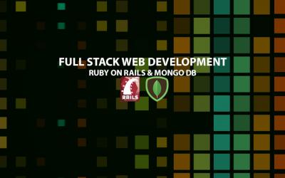Full Stack Development – Ruby/Ruby on Rail & MongoDB – Part 1