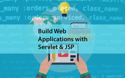 Build Web Application with Servlet & JSP