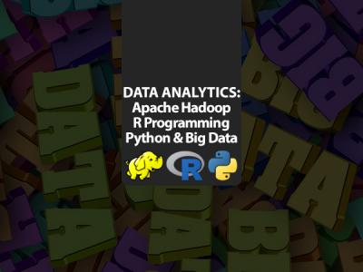 Data & Analytics: Apache Hadoop, R Programming, Python & Big Data